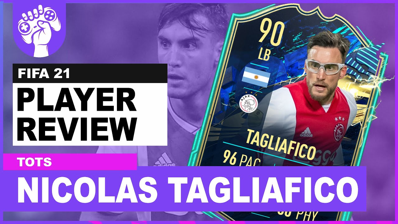 Strong Link To Neres 90 Rated Team Of The Season Nicolas Tagliafico Fifa 21 Review Youtube